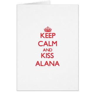 Mantenga tranquilo y beso Alana Tarjeta De Felicitación