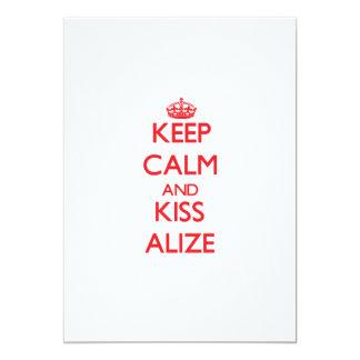 Mantenga tranquilo y beso Alize Comunicados