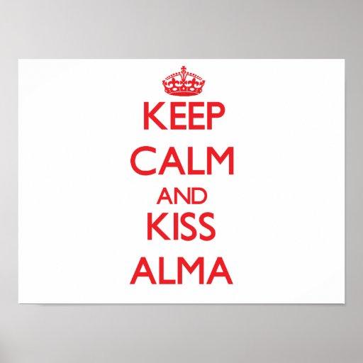 Mantenga tranquilo y beso Alma Poster