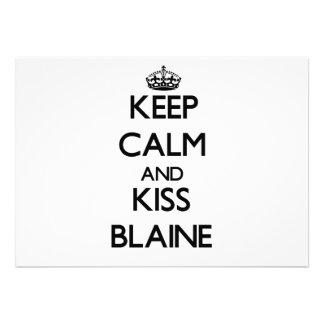 Mantenga tranquilo y beso Blaine Comunicado Personalizado