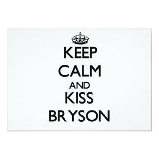 """Mantenga tranquilo y beso Bryson Invitación 5"""" X 7"""""""