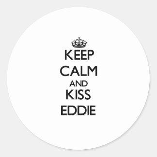 Mantenga tranquilo y beso Eddie Pegatina Redonda