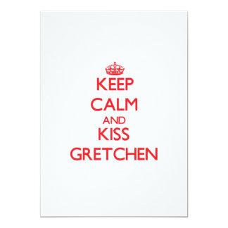 Mantenga tranquilo y beso Gretchen Comunicado Personal