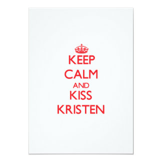 Mantenga tranquilo y beso Kristen Invitacion Personal