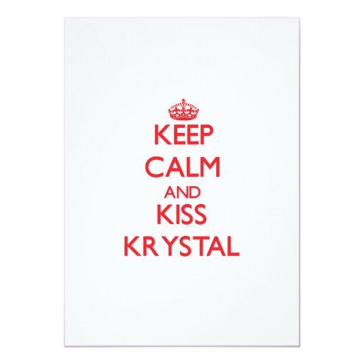 Mantenga tranquilo y beso Krystal Comunicado Personal