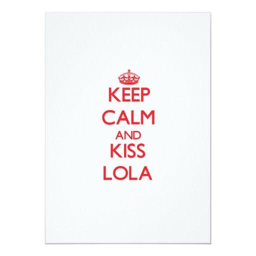 """Mantenga tranquilo y beso Lola Invitación 5"""" X 7"""""""