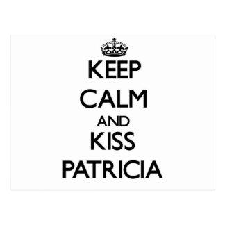 Mantenga tranquilo y beso Patricia Postales