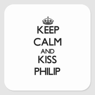 Mantenga tranquilo y beso Philip Pegatina Cuadrada