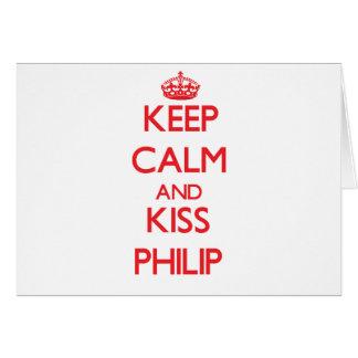 Mantenga tranquilo y beso Philip Tarjeta De Felicitación
