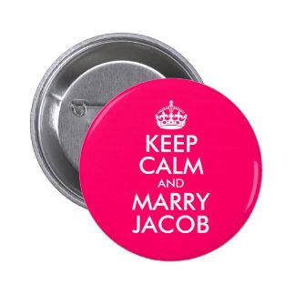 Mantenga tranquilo y case a Jacob Pin Redondo 5 Cm