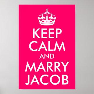 Mantenga tranquilo y case a Jacob Póster