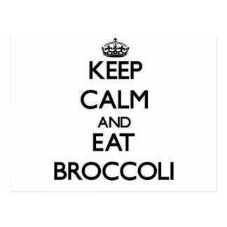 Mantenga tranquilo y coma el bróculi tarjeta postal