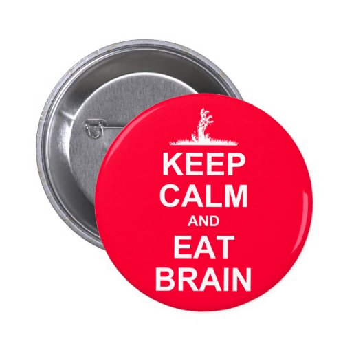 Mantenga tranquilo y coma el cerebro pin redondo 5 cm