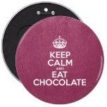 Mantenga tranquilo y coma el chocolate - cuero pins