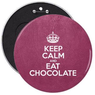 Mantenga tranquilo y coma el chocolate - cuero ros
