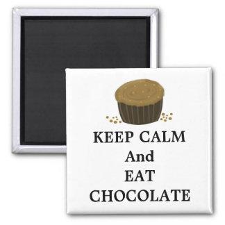 Mantenga tranquilo y coma el chocolate imán cuadrado