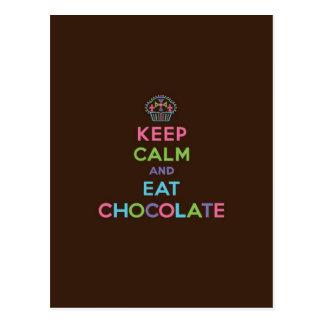 Mantenga tranquilo y coma el chocolate postales
