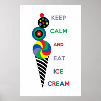 Mantenga tranquilo y coma el helado 2,2 póster