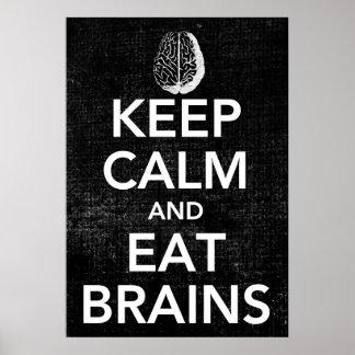 Mantenga tranquilo y coma el poster de los cerebro