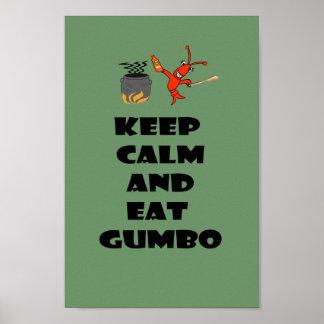 Mantenga tranquilo y coma el poster del Gumbo