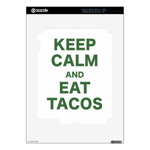 Mantenga tranquilo y coma el Tacos iPad 2 Skin