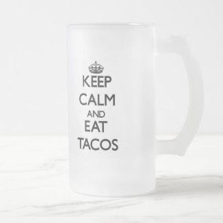 Mantenga tranquilo y coma el Tacos Jarra De Cerveza Esmerilada