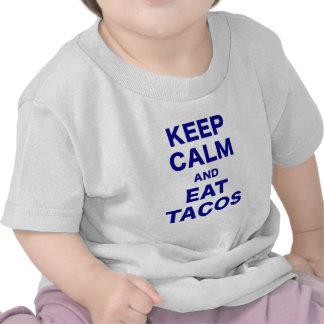 Mantenga tranquilo y coma el Tacos Camiseta