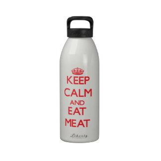 Mantenga tranquilo y coma la carne botellas de agua reutilizables