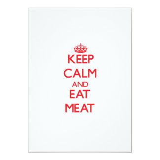 Mantenga tranquilo y coma la carne invitaciones personales