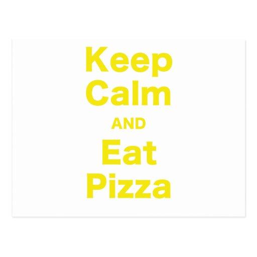 Mantenga tranquilo y coma la pizza postal