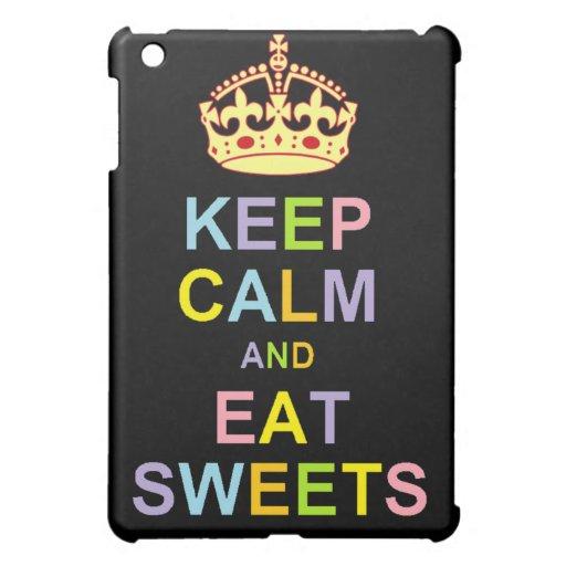 Mantenga tranquilo y coma los dulces
