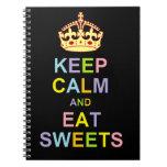 Mantenga tranquilo y coma los dulces cuaderno