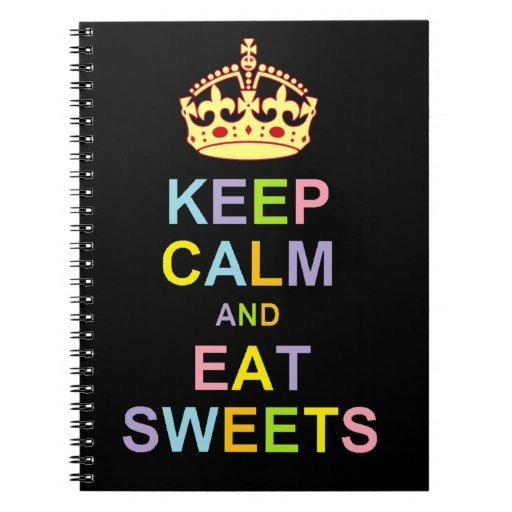 Mantenga tranquilo y coma los dulces libro de apuntes