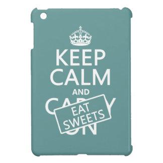 Mantenga tranquilo y coma los dulces (customizeabl