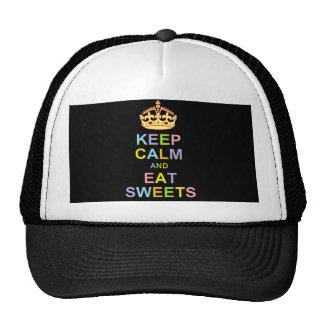 Mantenga tranquilo y coma los dulces gorra
