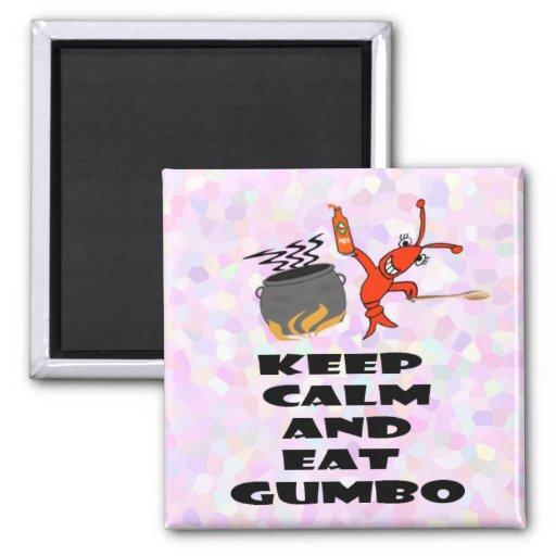 Mantenga tranquilo y coma los imanes del Gumbo (el