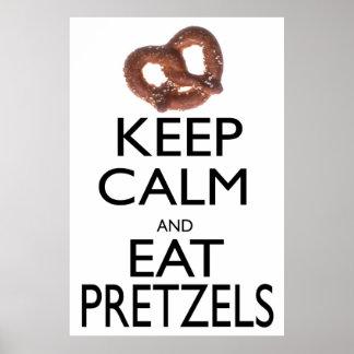 Mantenga tranquilo y coma los pretzeles póster
