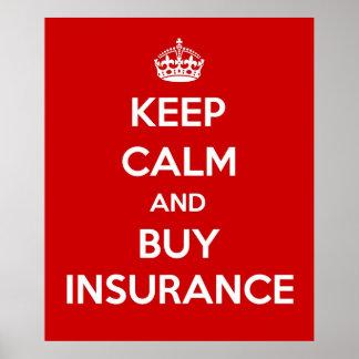 Mantenga tranquilo y compre el seguro póster