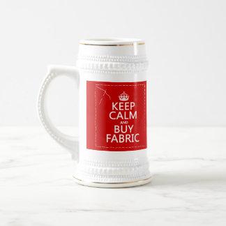 Mantenga tranquilo y compre la tela (todos los col tazas de café