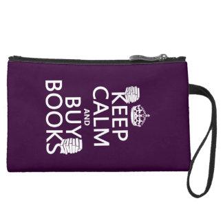 Mantenga tranquilo y compre libros (en cualquier c