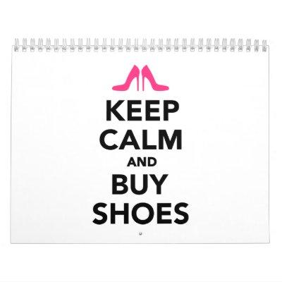 Mantenga tranquilo y compre zapatos calendario de pared