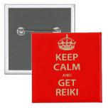 Mantenga tranquilo y consiga Reiki Pin