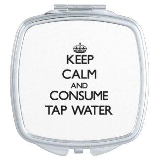 Mantenga tranquilo y consuma el agua del grifo espejos compactos