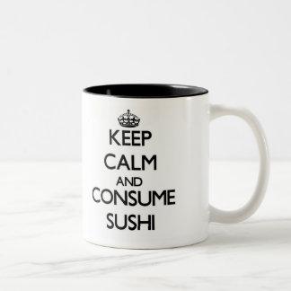 Mantenga tranquilo y consuma el sushi tazas de café