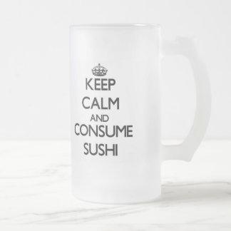 Mantenga tranquilo y consuma el sushi taza