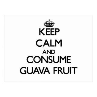 Mantenga tranquilo y consuma la fruta de guayaba tarjeta postal