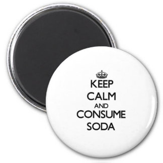 Mantenga tranquilo y consuma la soda imán redondo 5 cm