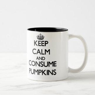 Mantenga tranquilo y consuma las calabazas taza dos tonos