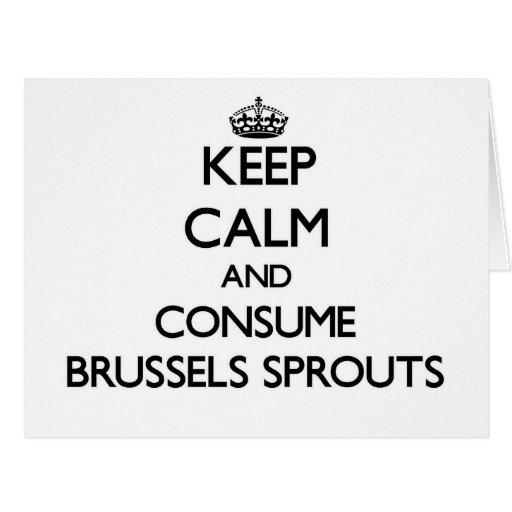 Mantenga tranquilo y consuma las coles de Bruselas Tarjeton