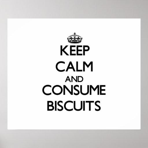 Mantenga tranquilo y consuma las galletas póster